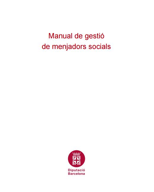 La Diputació de Barcelona elabora un Manual de gestió dels menjadors socials