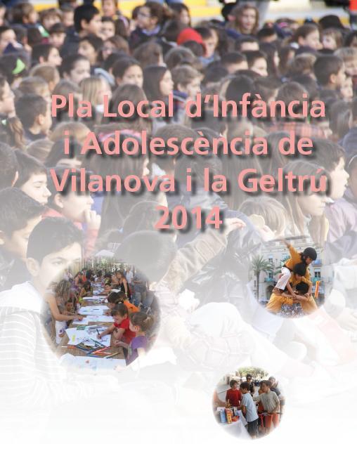 Neix el Pla Local d'Infància i Adolescència de Vilanova i la Geltrú