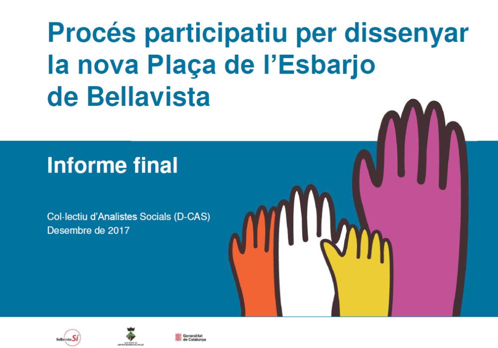 Informe final 'Procés participatiu per dissenyar la nova plaça de l'Esbarjo de Bellavista'