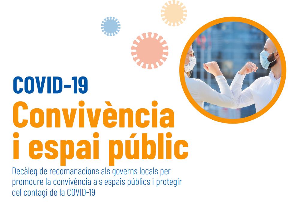 Convivència i espai públic. Recomanacions als governs locals